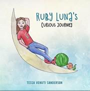 Ruby Luna's Curious Journey, By Tessa Venuti Sanderson